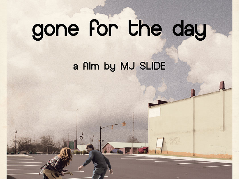 Gone For The Day - A Film Poster
